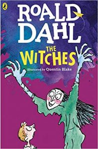 The Witches- Roald Dahl