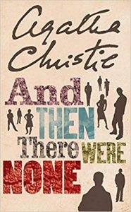 And Then There Were None- Agatha Chris