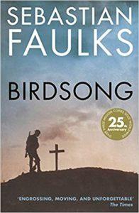 Birdsong- Sebastian Faulks