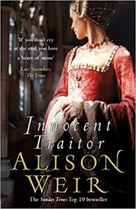 Innocent Traitor- Alison Weir