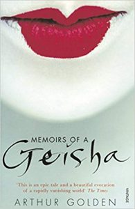 Memoirs of a Geisha- Arthur Golden