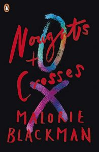 Noughts & Crossesseries - Malorie Blackman