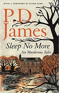 Sleep No More- P.D. James