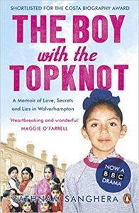 The Boy With The Topknot, by Sathnam Sanghera