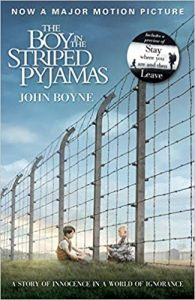 The Boy in the Striped Pyjamas- John Boyne