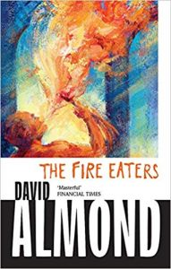 The Fire Eaters- David Almond
