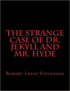 The Strange Case of Dr Jekyll and Mr Hyde- Robert Louis Stevenson