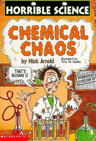 Chemical Chaos, by Nick Arnold